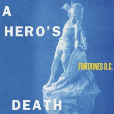 Fountaines D.C. – A Heroes Death